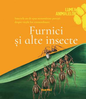 Furnici si alte insecte