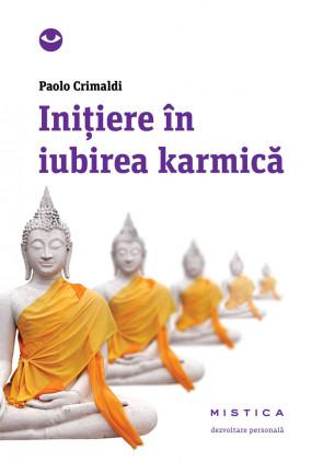 Inițiere în iubirea karmică  (ediția a 2-a)