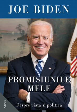 Promisiunile mele. Despre viață și politică