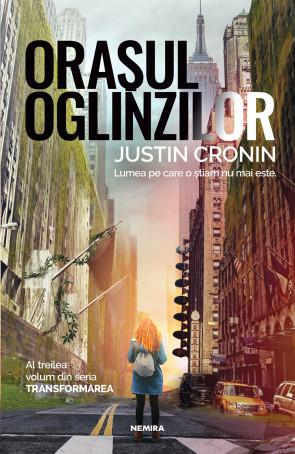 Oraşul oglinzilor (Trilogia Transformarea, partea a III-a )