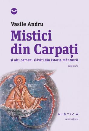 Mistici din Carpați (vol. I)