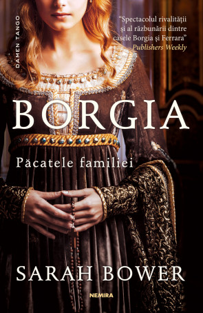 Borgia. Pacatele familiei (paperback, ed. 2018)