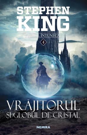 Vrajitorul si globul de cristal (Seria Turnul intunecat, partea a IV-a, 2018)