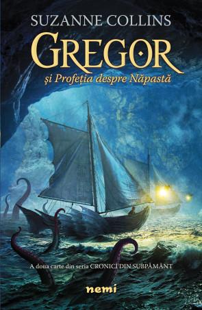 Gregor si Profetia despre Napasta (Seria Cronici din subpamant, partea a II-a)