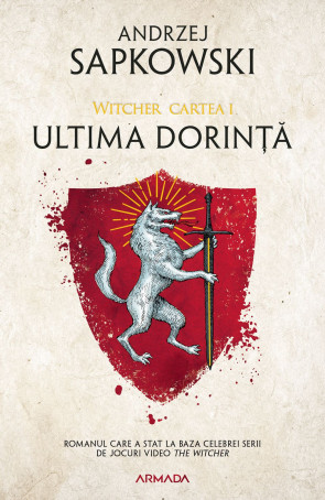 Ultima dorinta (Seria Witcher, partea I, ebook)