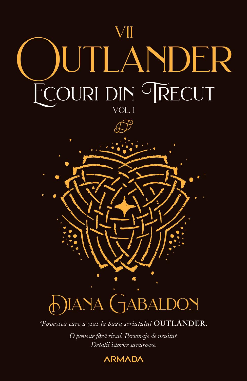 Ecouri din trecut vol. 1 (Seria Outlander partea a VII-a ed. 2021)