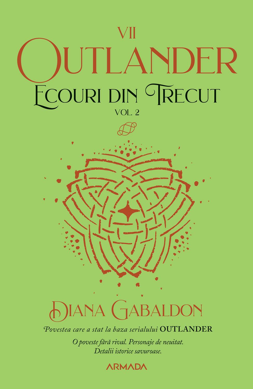 Ecouri din trecut vol. 2 (Seria Outlander partea a VII-a ed. 2021)