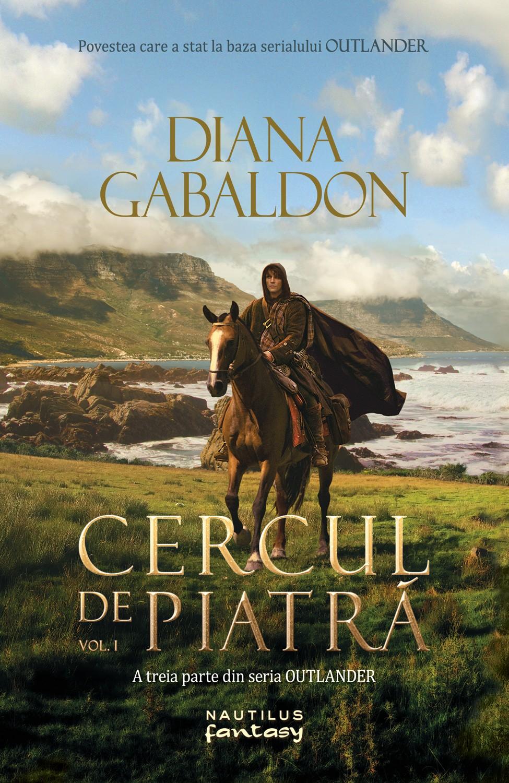 Cercul De Piatra Vol. 1 (ebook Seria Outlander Partea A Iii-a)