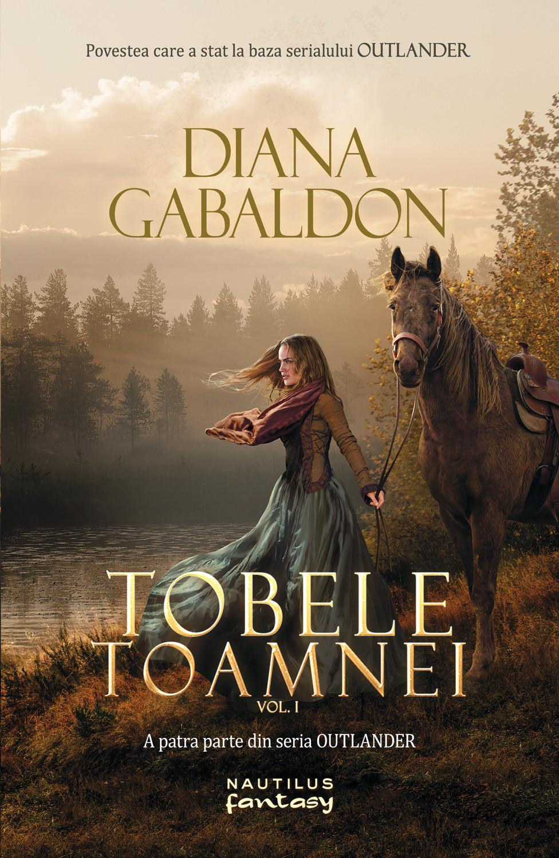Tobele toamnei vol. 1 (ebook Seria Outlander partea a IV-a)