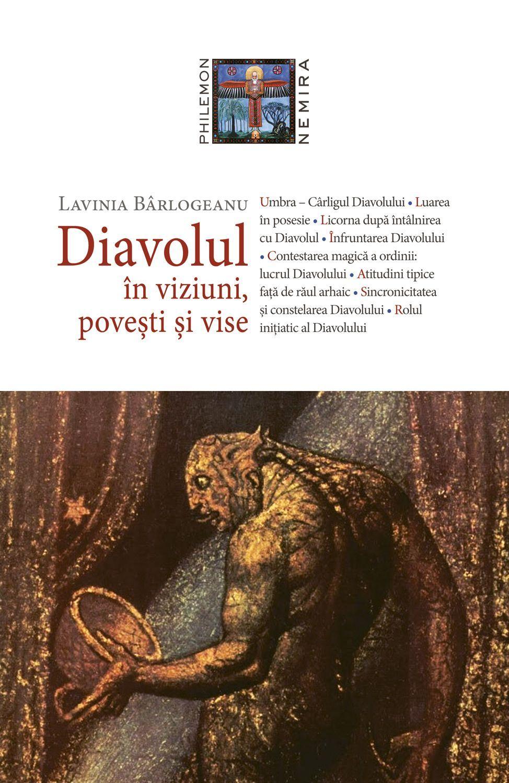 Diavolul In Viziuni Povesti Si Vise (ebook)