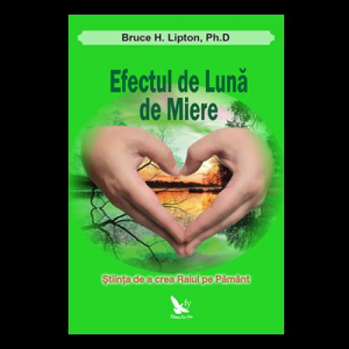 Efectul De Luna De Miere. Stiinta De A Crea Raiul Pe Pamant