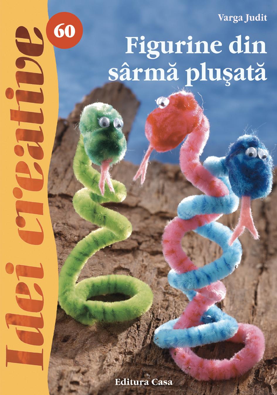 Figurine Din Sarma Plusata - Idei Creative 60