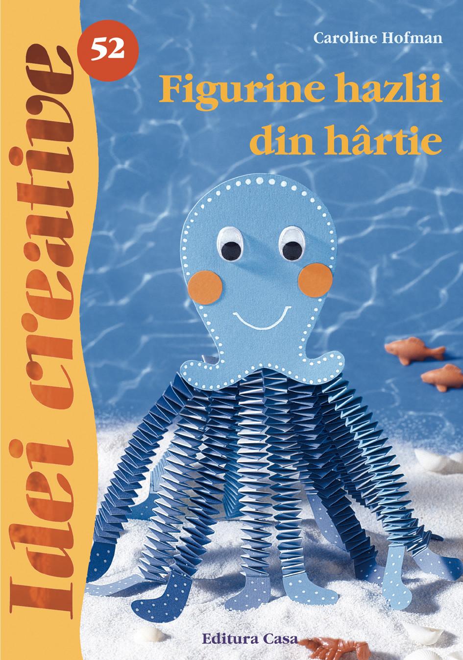 Figurine Hazlii Din Hartie - Idei Creative 52
