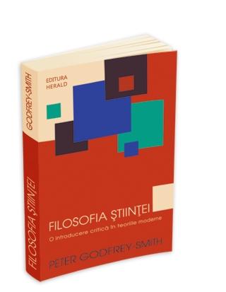 Filosofia Stiintei - O Introducere Critica In Teoriile Moderne