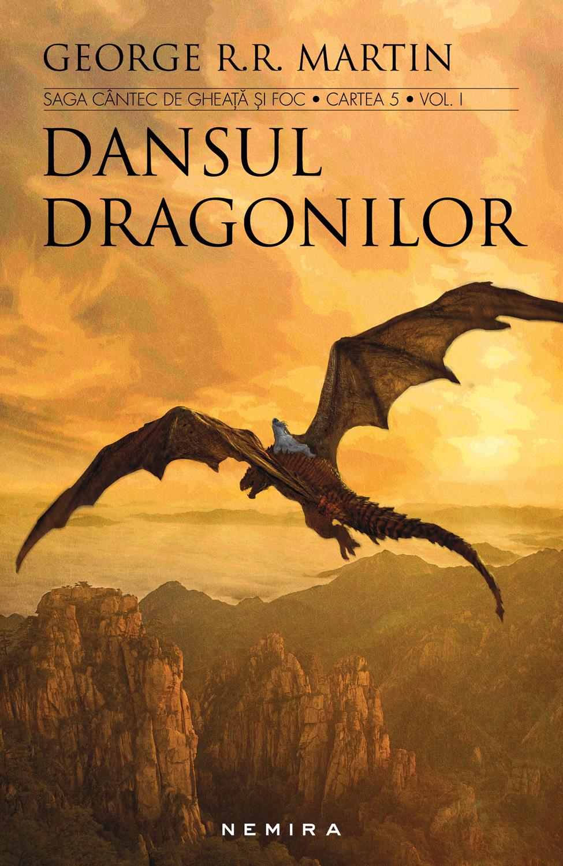 Dansul dragonilor (Seria Cântec de gheață și foc partea a V-a ed. 2017)