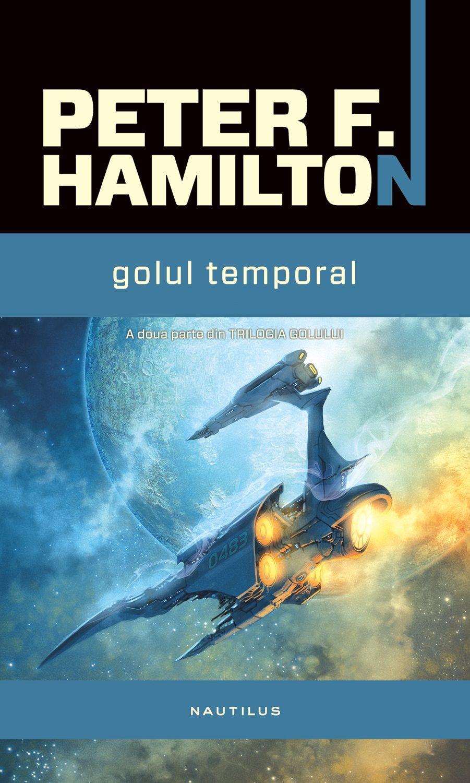 Golul Temporal (trilogia Golului Partea A Ii-a Ebook)