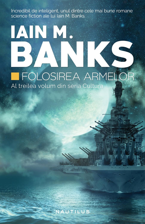 Folosirea Armelor (ebook Seria Cultura Partea A Iii-a)