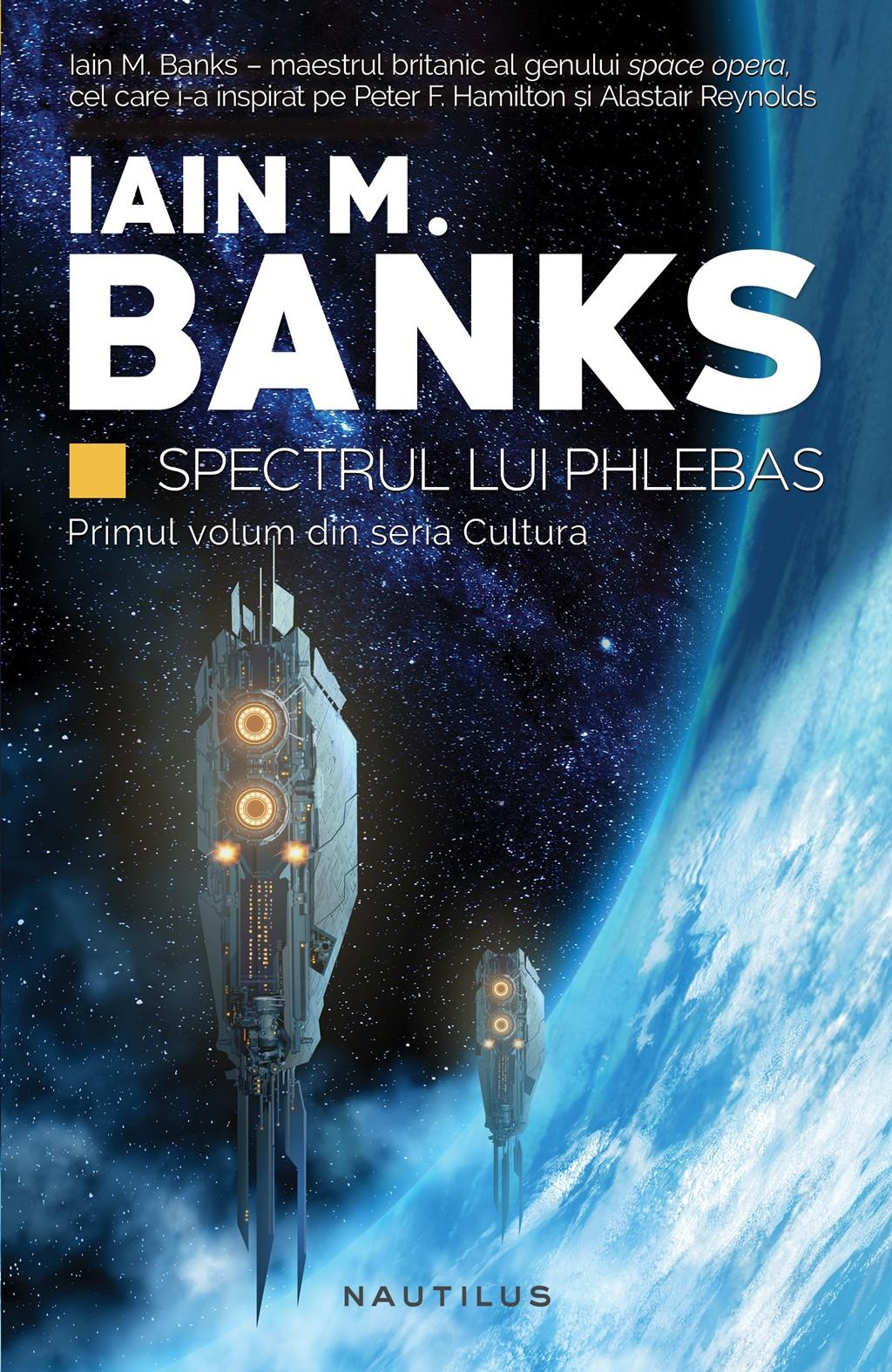 Spectrul Lui Phlebas (ebook Seria Cultura Partea I)
