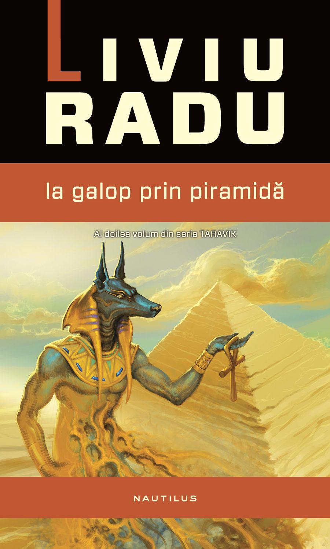 Taravik: La Galop Prin Piramida (ebook)