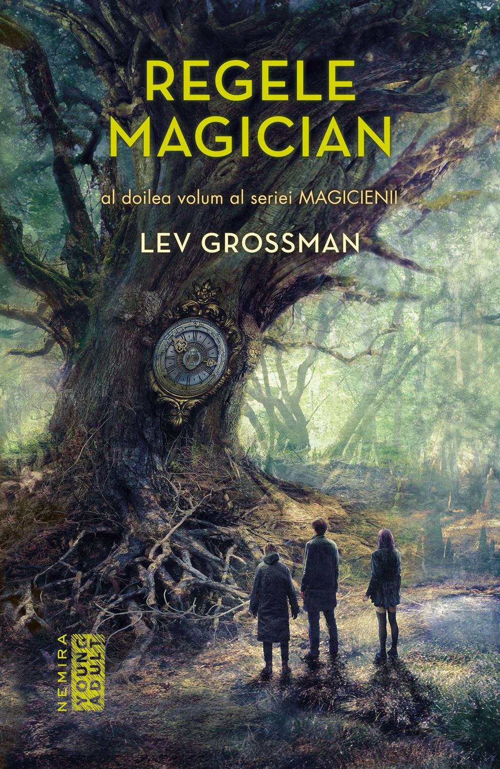 Regele Magician (seria Magicienii Partea A Ii-a)