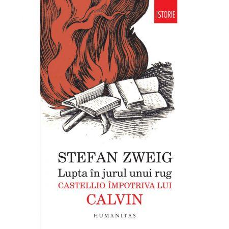 LUPTA IN JURUL UNUI RUG:CASTELLIO IMPOTRIVA LUI CALVIN