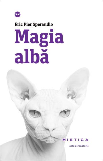 Magia Alba (editia A 2-a)
