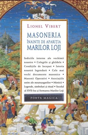 Masoneria Inainte De Aparitia Marilor Loji