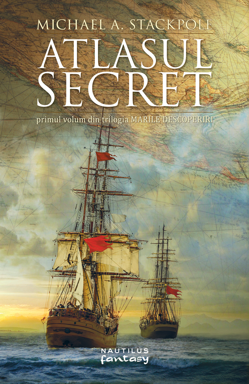 Atlasul Secret (trilogia Marile Descoperiri Partea I)