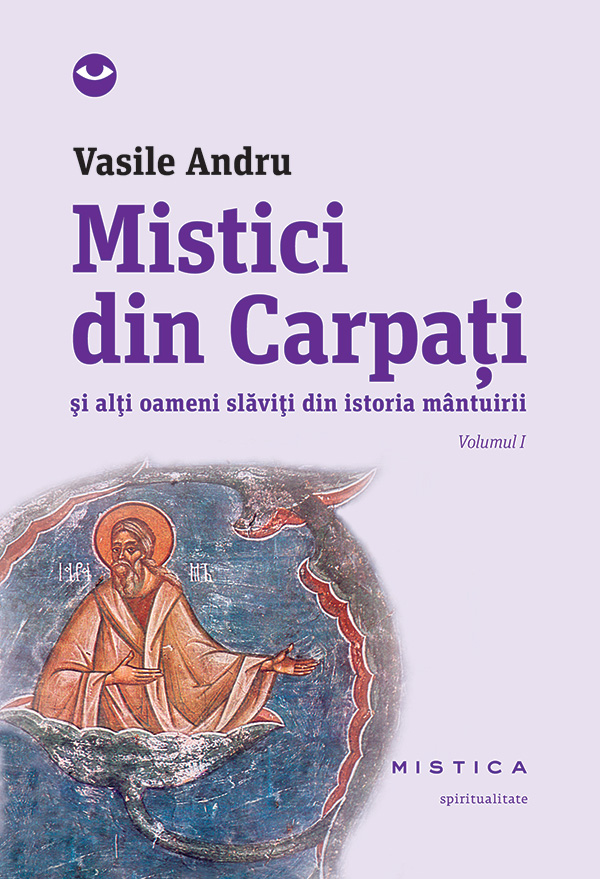Mistici din Carpati (vol. I)