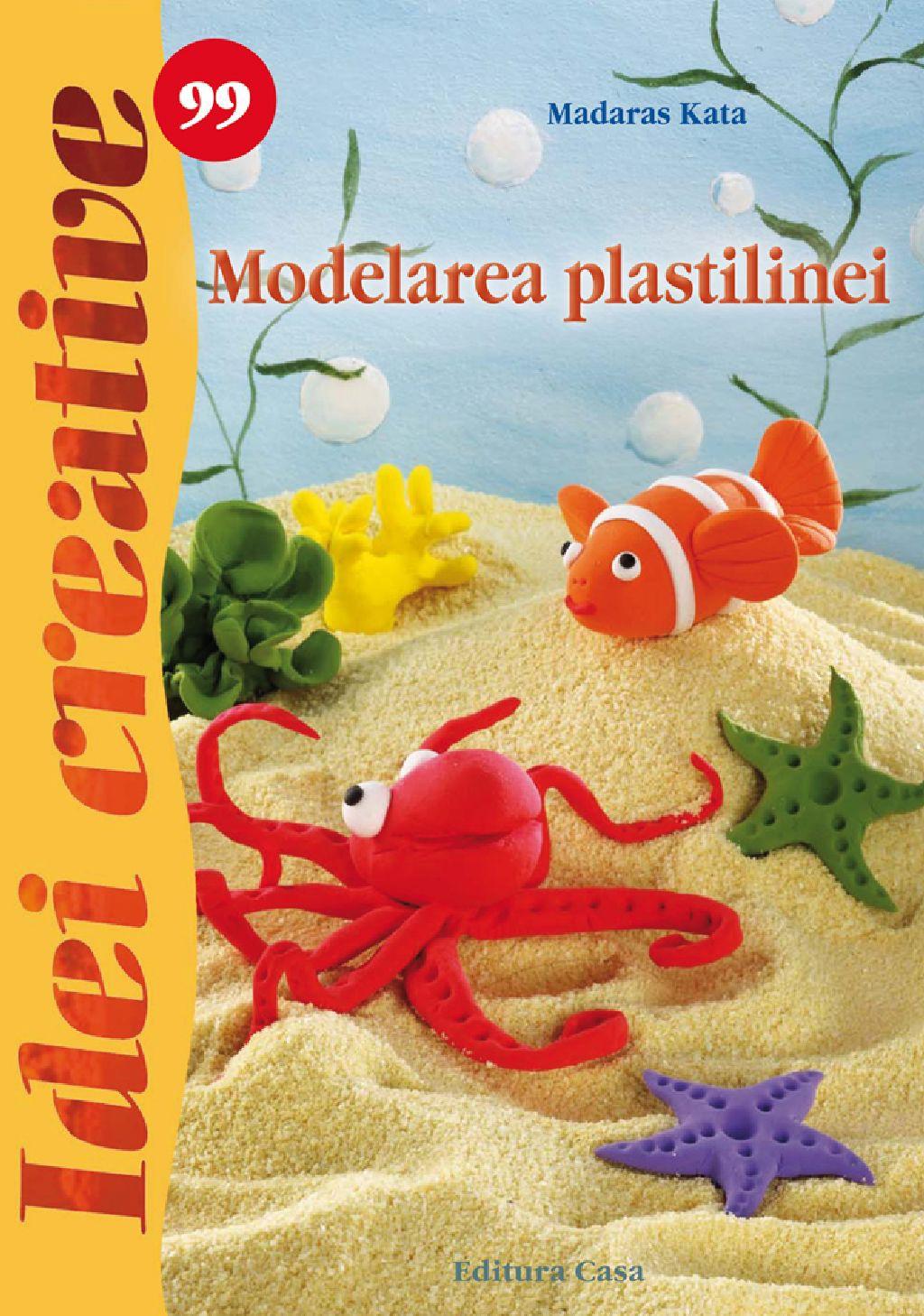 Modelarea Plastilinei - Idei Creative 99