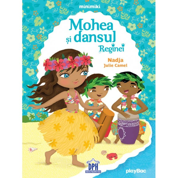 Mohea Si Dansul Reginei