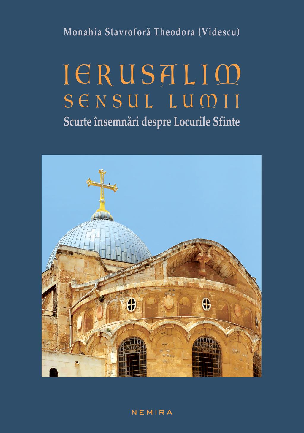 Ierusalim - Sensul Lumii (scurte Insemnari Despre