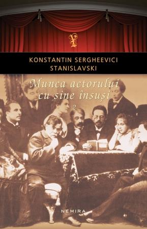 Munca Actorului Cu Sine Insusi Vol. 2