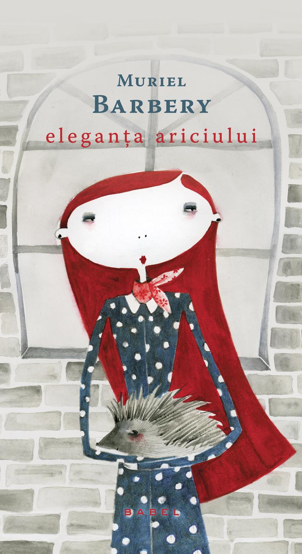 Eleganta ariciului (paperback 2016)