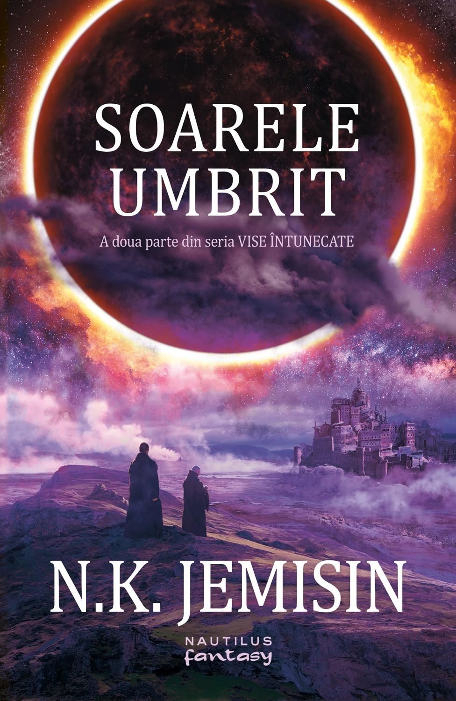 Soarele Umbrit (ebook Seria Vise Intunecate Partea A Ii-a)
