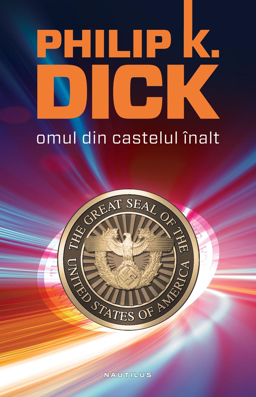 Omul Din Castelul Inalt (ebook)