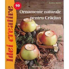 Ornamente Naturale Pentru Craciun Ed. A Ii-a - Idei Creative 50