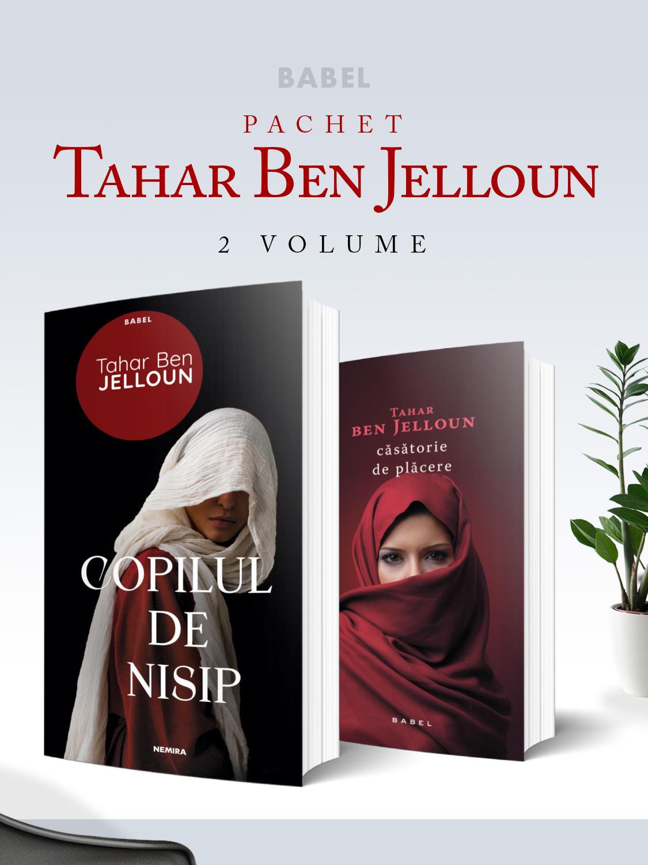 Pachet Tahar Ben Jelloun 2 vol.