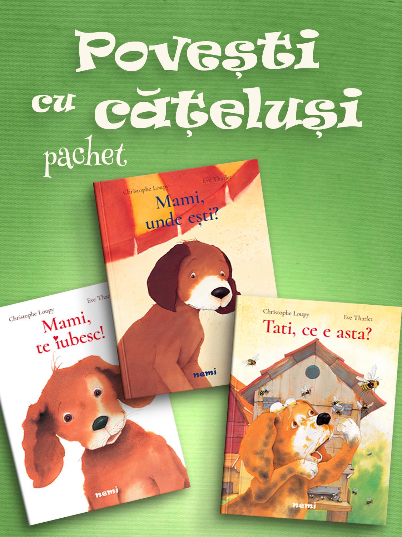 Pachet Povești cu cățeluși 3 vol.