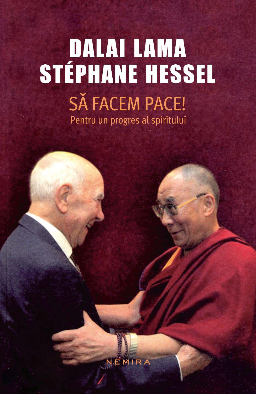 Sa Facem Pace! Pentru Un Progres Al Spiritului (ebook)