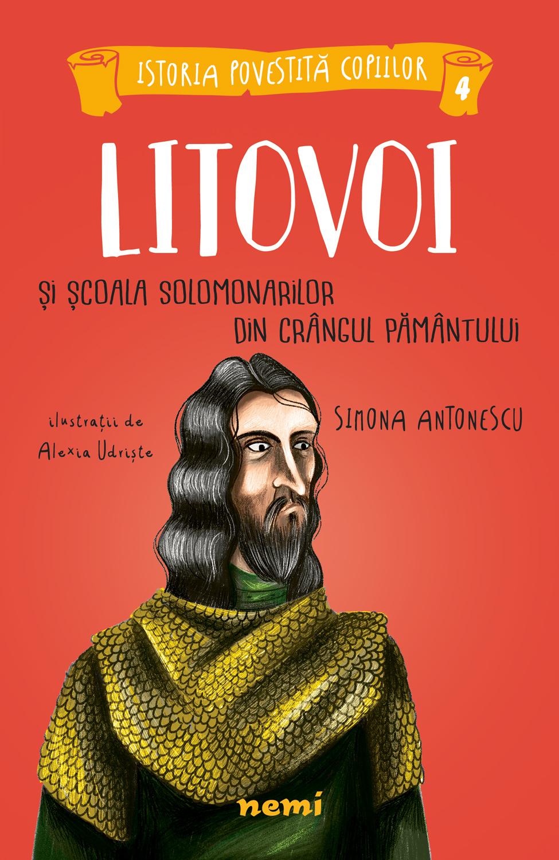 Litovoi și Școala Solomonarilor din Crângul Pământului