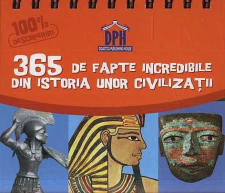 Sunt Imbatabil-365-fapte Civilizatii