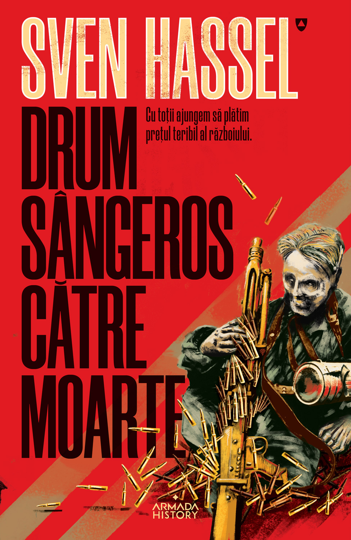 Drum sangeros catre moarte (ed. 2020)