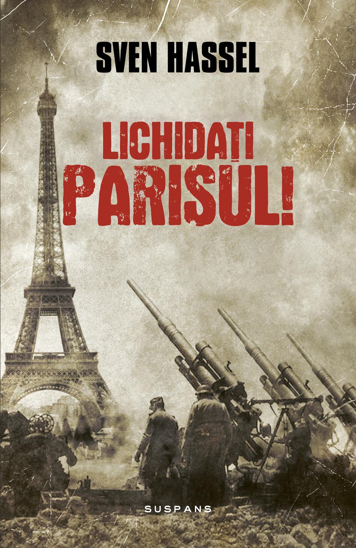 Lichidati Parisul! (ed. 2017)
