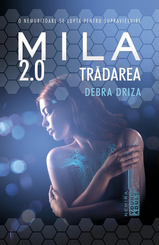 Tradarea (ebook Seria Mila 2.0 partea a II-a)