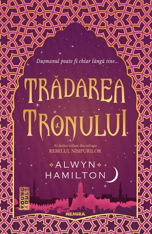 Tradarea tronului (ebook Trilogia Rebelul nisipurilor partea a II-a)