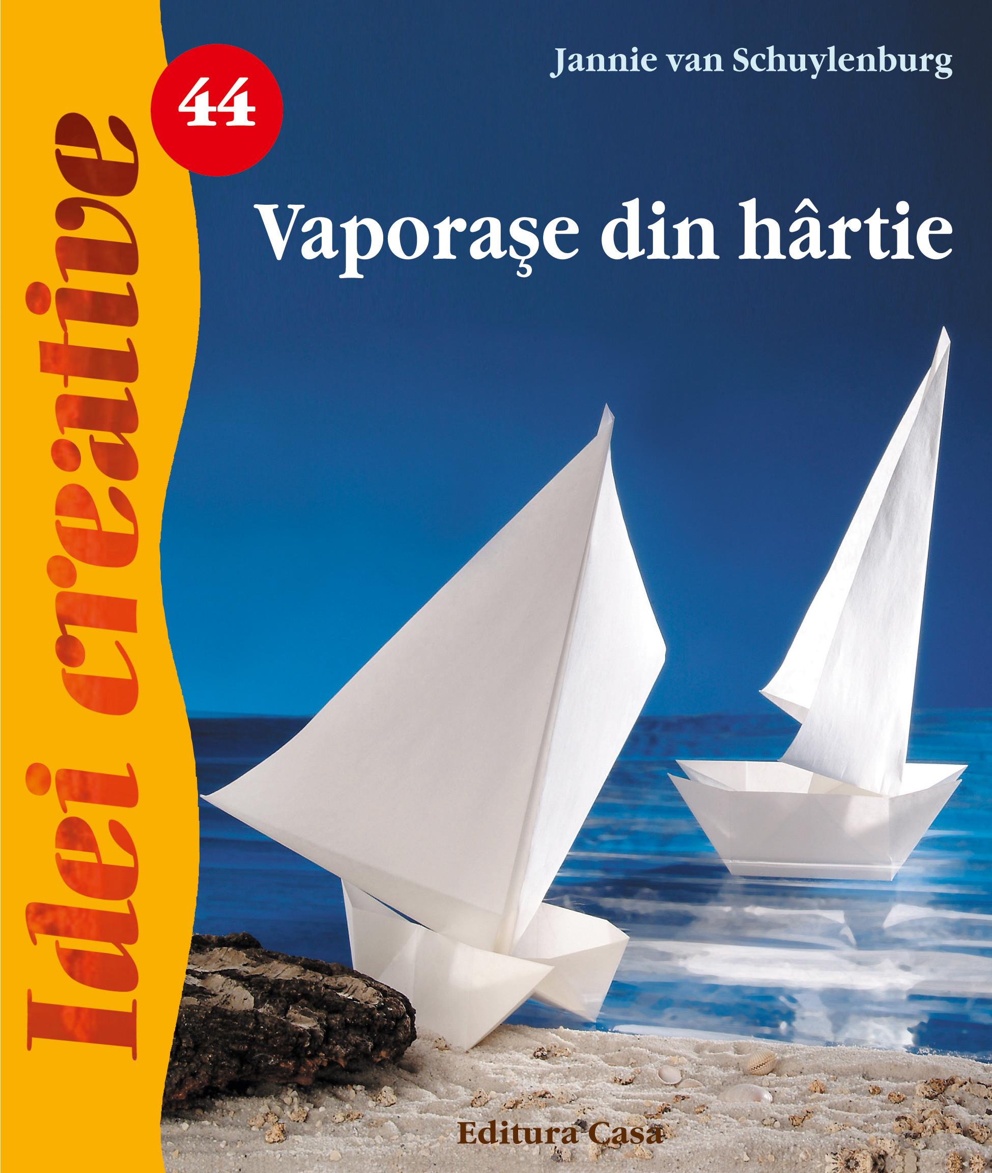 Vaporase Din Hartie - Ed. A Ii A - Idei Creative 44