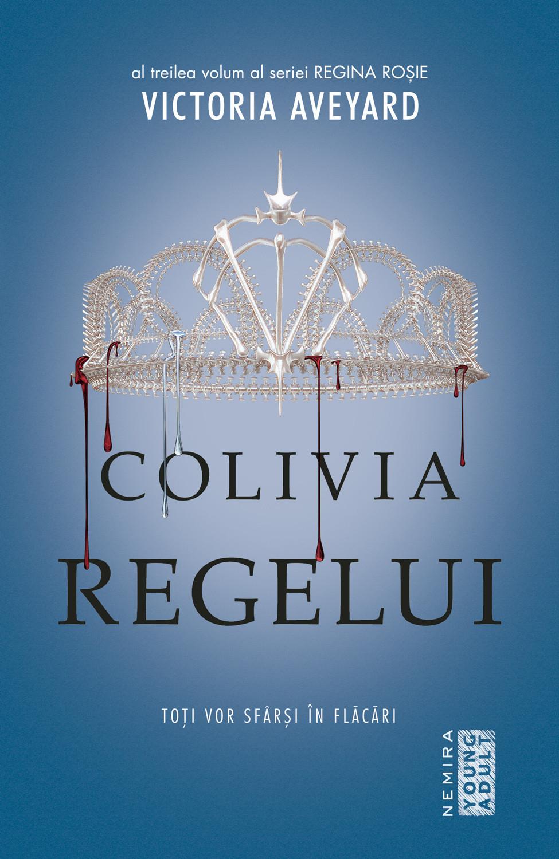 Colivia Regelui (ebook Seria Regina Rosie Partea A Iii-a)