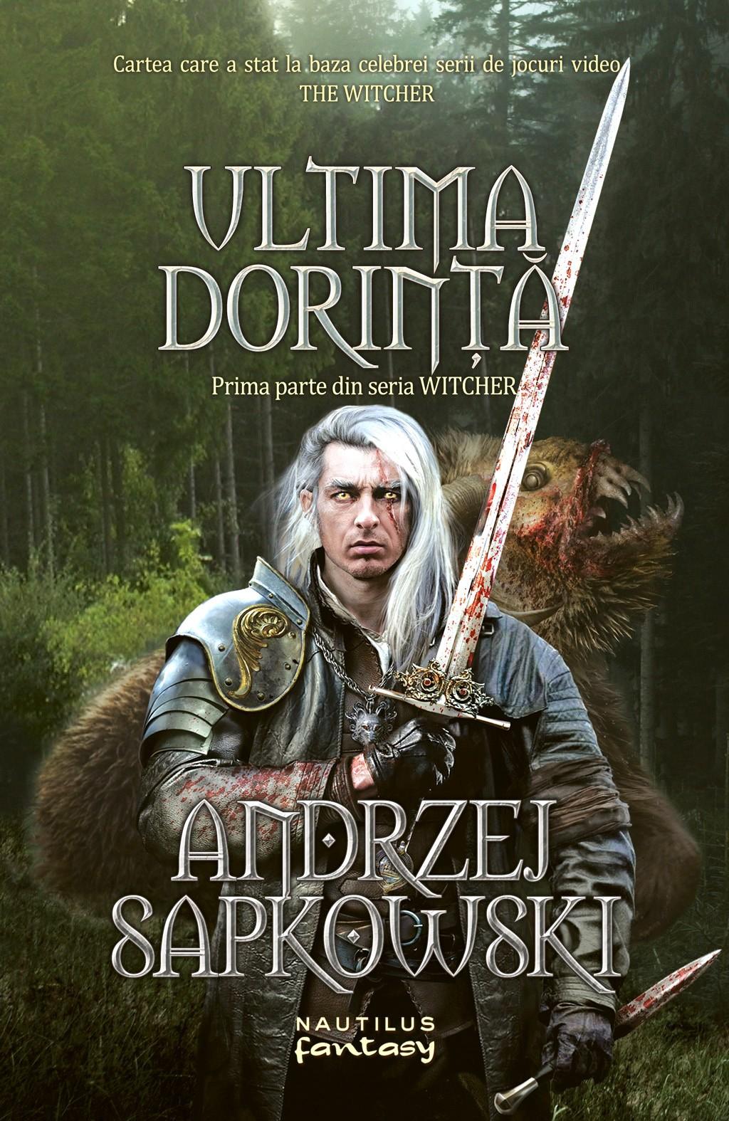 Ultima Dorinta (ebook Seria Witcher Partea I)