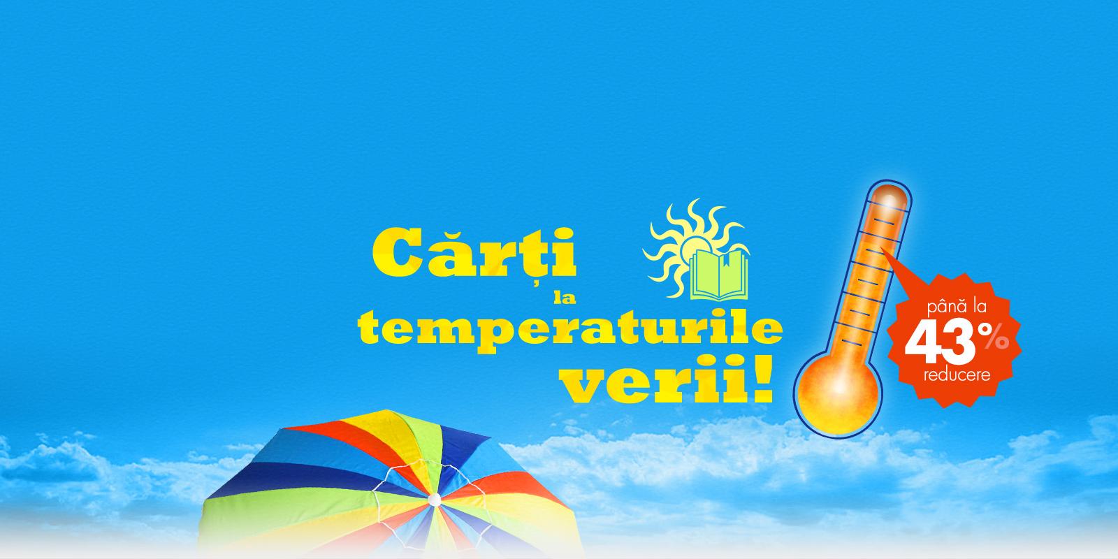 Carti la temperaturile verii